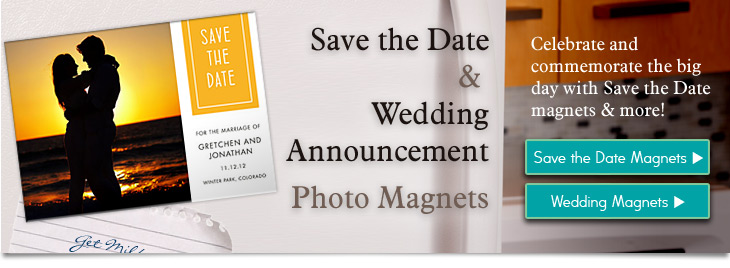Custom Wedding and Save the Date Magnets to Share with Family and Friends!