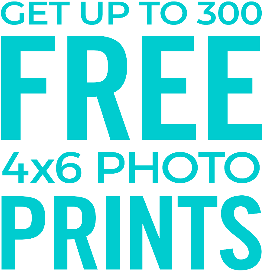 GET UP TO 300 FREE 4X6 PHOTO PRINTS